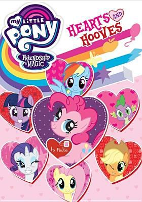 My little pony, friendship is magic : hearts and hooves.