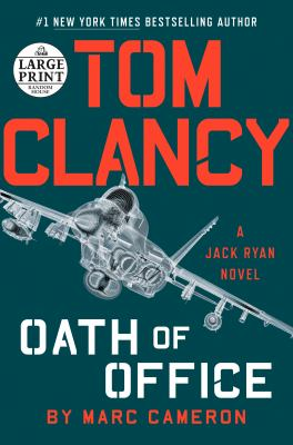 Tom Clancy. Oath of office (LARGE PRINT)