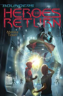 The heroes return