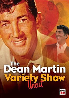 The Dean Martin variety show uncut
