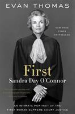 First : Sandra Day O'Connor