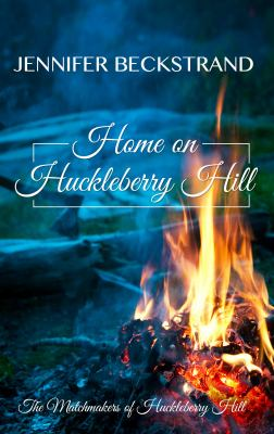 Home on Huckleberry Hill (LARGE PRINT)