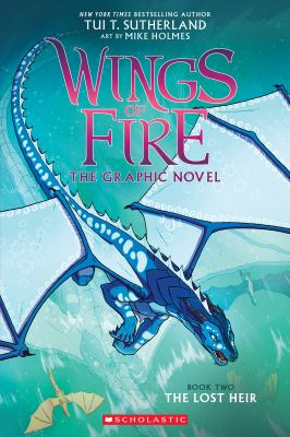 Wings of fire : the lost heir