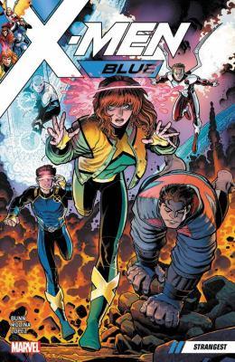 X-Men Blue. Vol. 1, Strangest