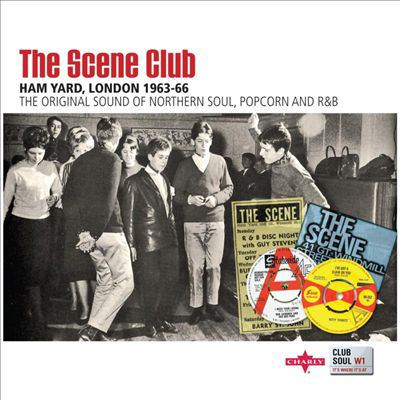 The scene club: Ham Yard, London 1963-66: the original sound of northern soul, popcorn and R & B.