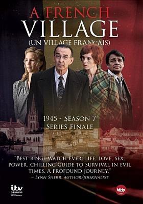 A French village = Un village français =. Season 7 : series finale, 1945