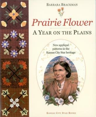 Prairie flower : a year on the plains