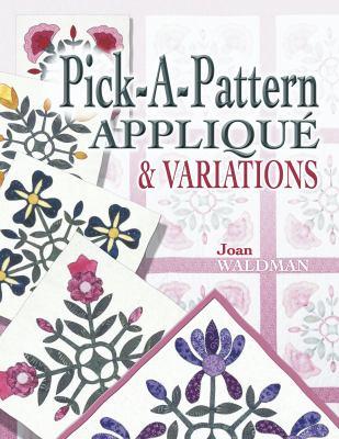Pick-a-pattern appliqué & variations