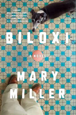 Biloxi : a novel