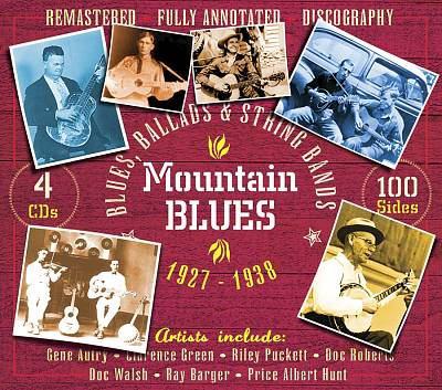 Mountain blues : blues, ballads & string bands.