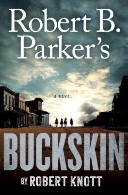 Robert B. Parker's Buckskin : a novel (AUDIOBOOK)