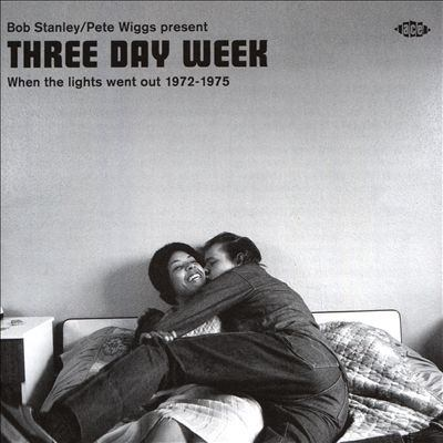 Three day week : when the lights went out 1972-1975.