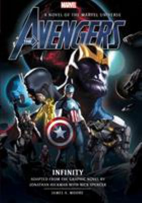 The Avengers. Infinity : a novel of the Marvel universe