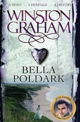 Bella Poldark : a novel of Cornwall, 1818-1820