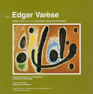 Music of Edgar Varèse.