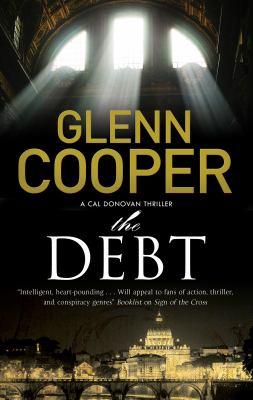 The debt : a Cal Donovan thriller