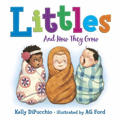 Littles : and how they grow
