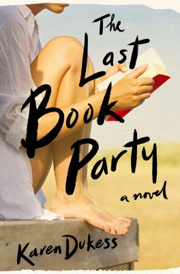 The last book party : a novel
