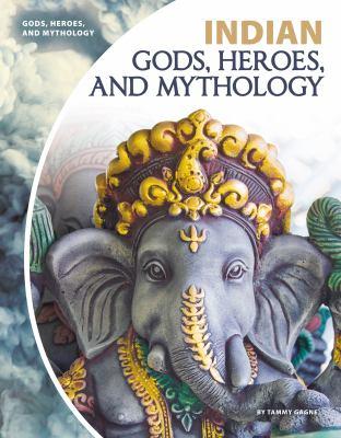 Indian gods, heroes, and mythology