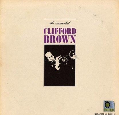 The immortal Clifford Brown (VINYL)