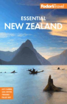 Fodor's essential New Zealand [2019]