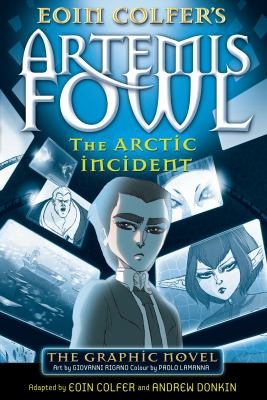 Artemis Fowl the graphic novel : The Arctic incident