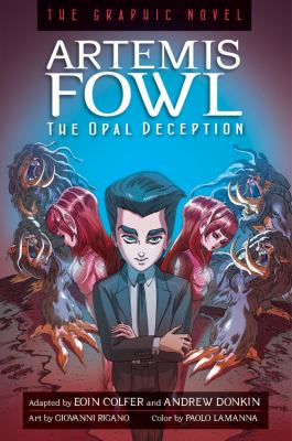 Artemis Fowl the graphic novel : The opal deception