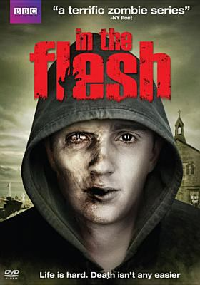 In the flesh. The complete season one