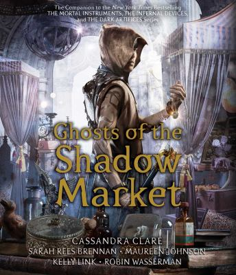 Ghosts of the shadow market (AUDIOBOOK)