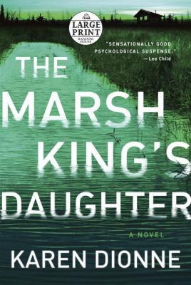 The Marsh king's daughter : a novel (LARGE PRINT)