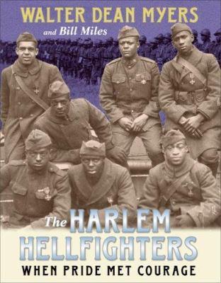 The Harlem Hellfighters : when pride met courage