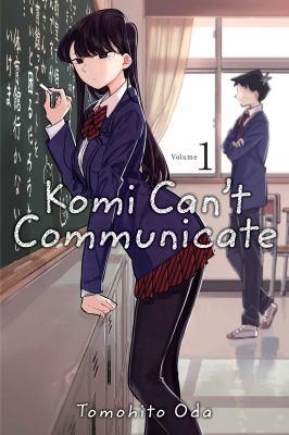 Komi can't communicate. Volume 1