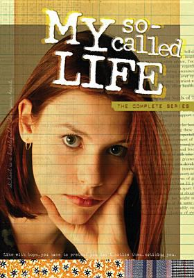 My so-called life : the complete series