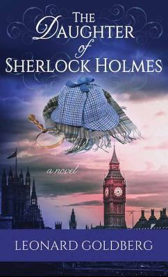 The daughter of Sherlock Holmes (LARGE PRINT)