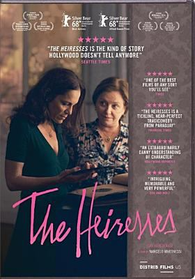 The heiresses = Las herederas