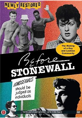 Before Stonewall : the making of a gay and lesbian community
