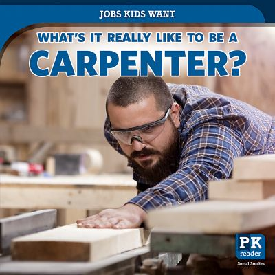 What's it really like to be a carpenter?