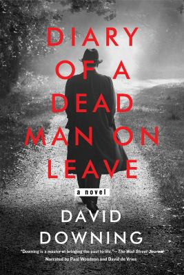 Diary of a dead man on leave : a novel (AUDIOBOOK)