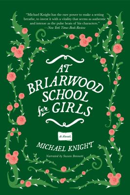 At Briarwood School for Girls : a novel (AUDIOBOOK)