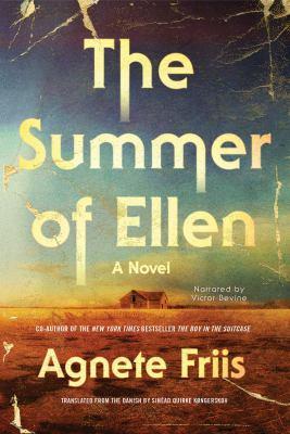 The summer of Ellen : a novel (AUDIOBOOK)