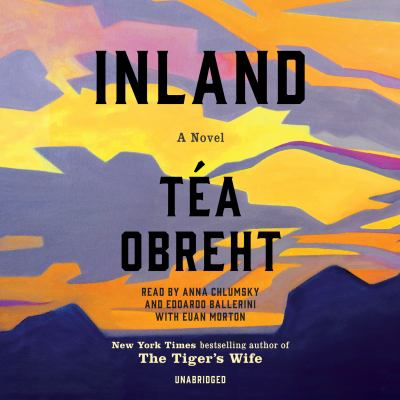 Inland : a novel (AUDIOBOOK)