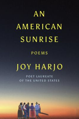 An American sunrise : poems