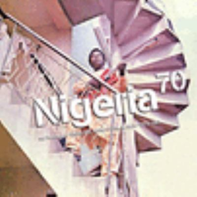 Nigeria 70. No wahala : highlife, afro-funk & juju 1973-1987.