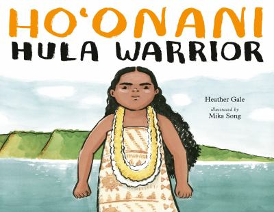 Ho'onani : hula warrior