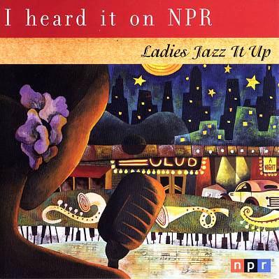 I heard it on NPR : ladies jazz it up.