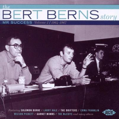 The Bert Berns story : Mr. Success. volume 2, 1964-1967.