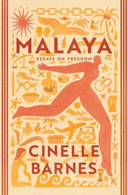 Malaya : essays on freedom