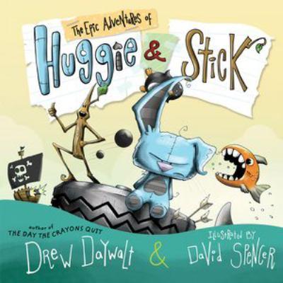 The Epic Adventures of Huggie & Stick (AUDIOBOOK)