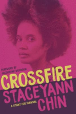 Crossfire : a litany for survival : poems 1998-2019
