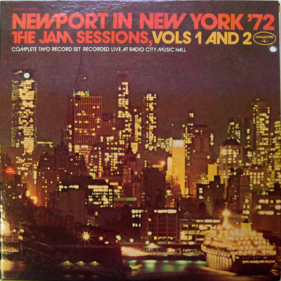 Newport in New York '72 : the jam sessions. Vols. 1 and 2. (VINYL)